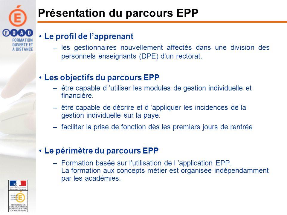 Le profil de lapprenant –Parcours complet : les gestionnaires nouvellement affectés dans une division des personnels enseignants (DPE) dun rectorat.