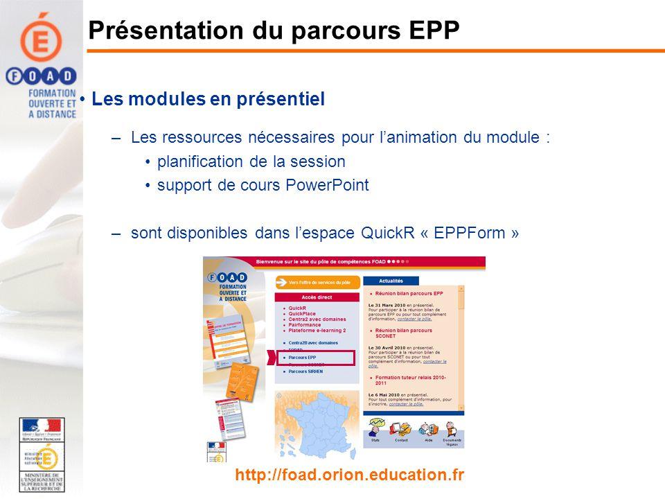 Les modules en présentiel –Les ressources nécessaires pour lanimation du module : planification de la session support de cours PowerPoint –sont dispon
