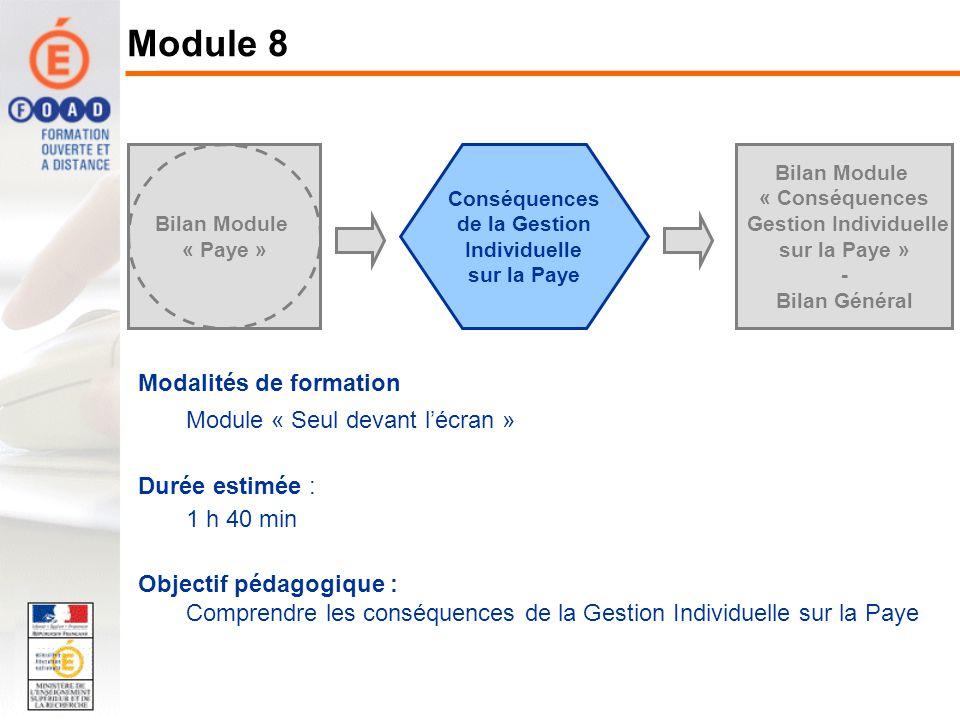 Bilan Module « Paye » Bilan Module « Conséquences Gestion Individuelle sur la Paye » - Bilan Général Conséquences de la Gestion Individuelle sur la Pa