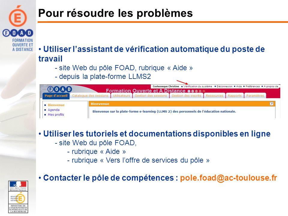 Utiliser lassistant de vérification automatique du poste de travail - site Web du pôle FOAD, rubrique « Aide » - depuis la plate-forme LLMS2 Utiliser