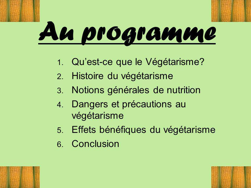 3 Quest-ce que le Végétarisme .