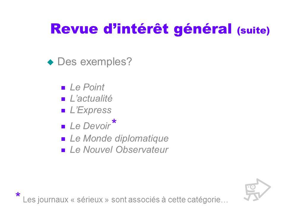 Revue dintérêt général (suite) Des exemples.