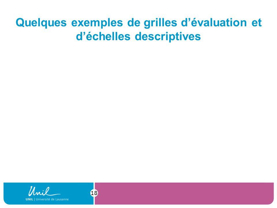 Quelques exemples de grilles dévaluation et déchelles descriptives 18
