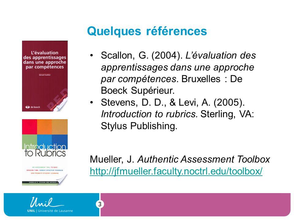 Quelques références 3 Scallon, G. (2004).