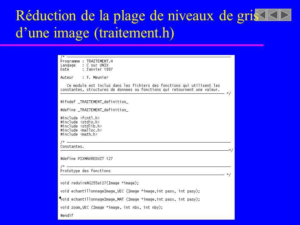 Réduction de la plage de niveaux de gris dune image (traitement.h)
