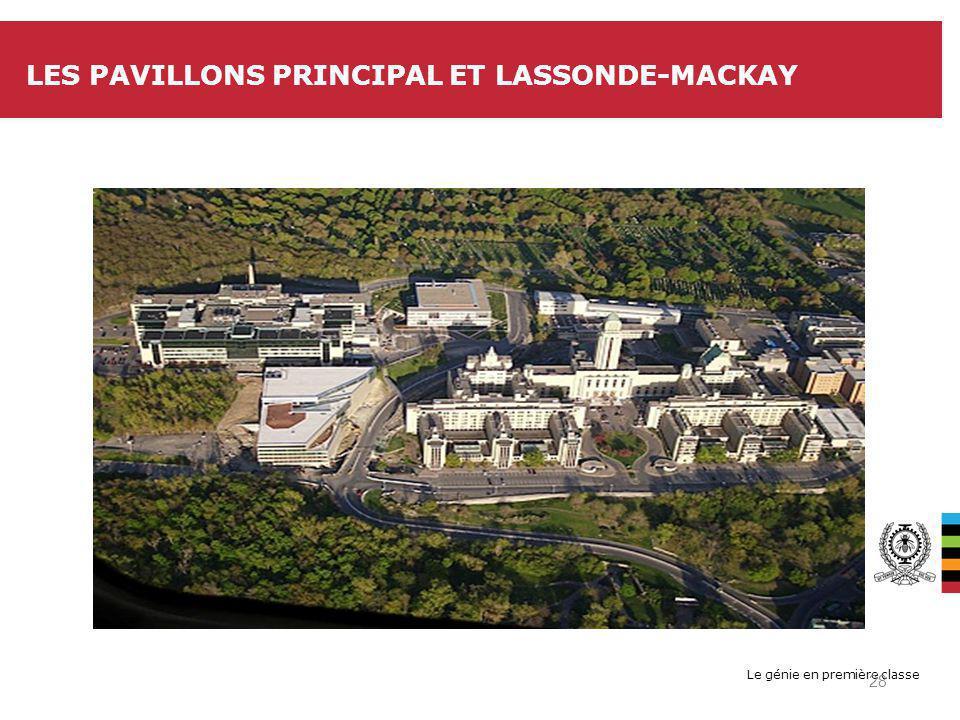 Le génie en première classe LES PAVILLONS PRINCIPAL ET LASSONDE-MACKAY 28
