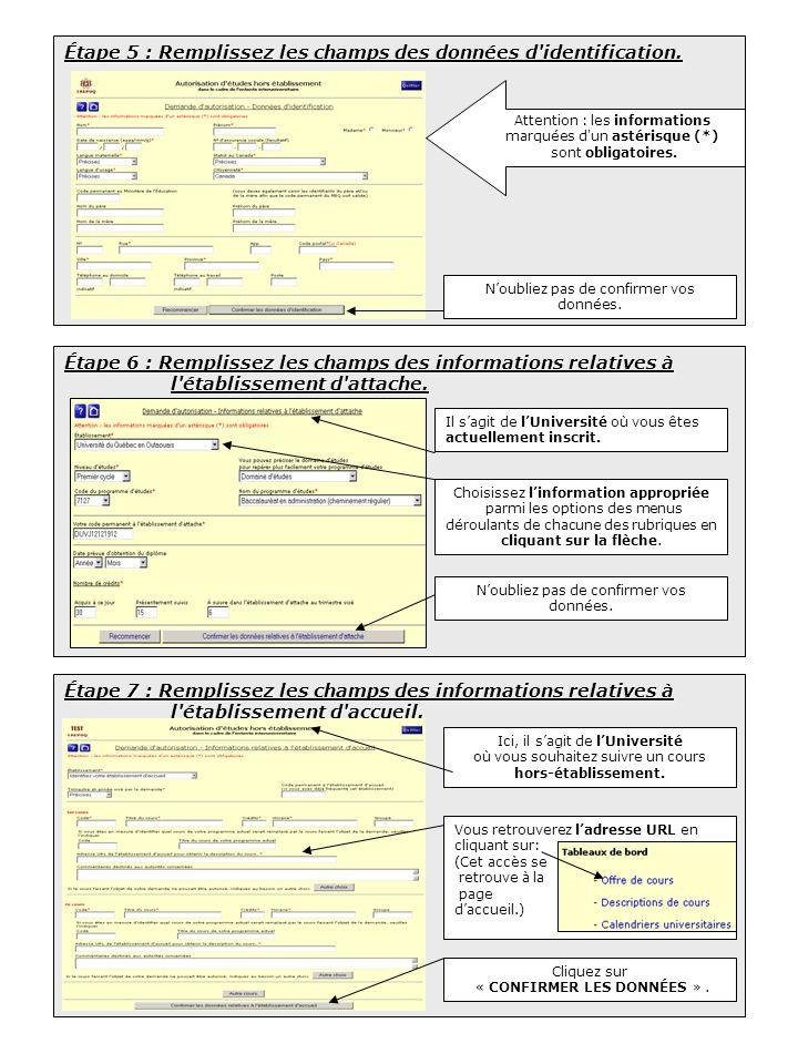 Étape 5 : Remplissez les champs des données d identification.