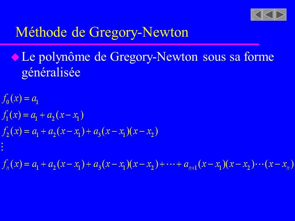 Méthode de Gregory-Newton u Le polynôme de Gregory-Newton sous sa forme généralisée