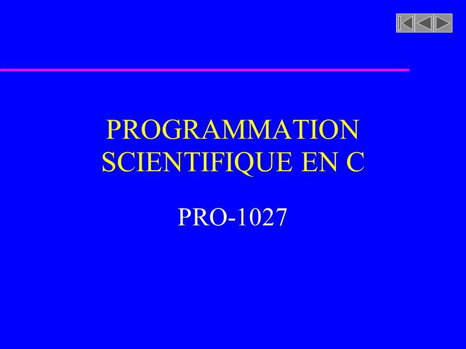 PROGRAMMATION SCIENTIFIQUE EN C PRO-1027