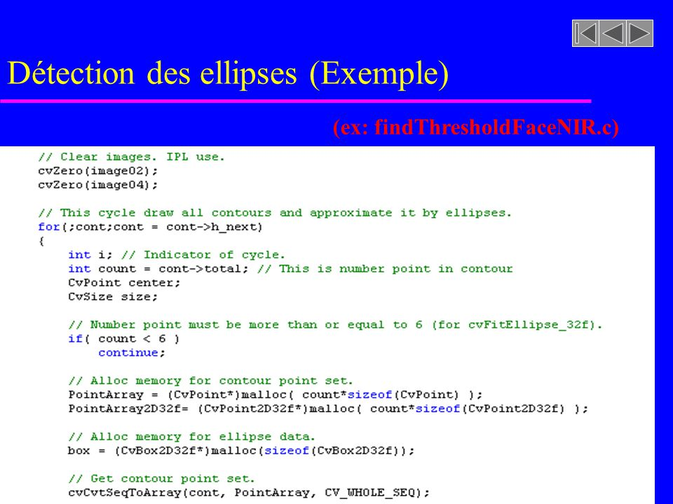Détection des ellipses (Exemple) (ex: findThresholdFaceNIR.c)