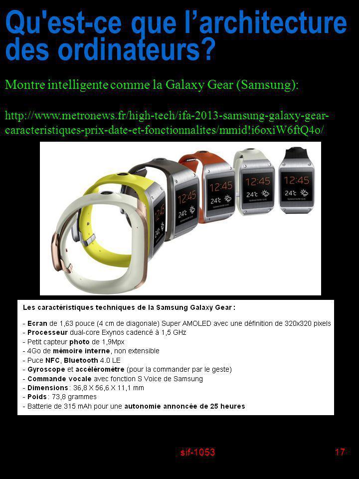 sif-105317 Qu'est-ce que larchitecture des ordinateurs? Montre intelligente comme la Galaxy Gear (Samsung): http://www.metronews.fr/high-tech/ifa-2013