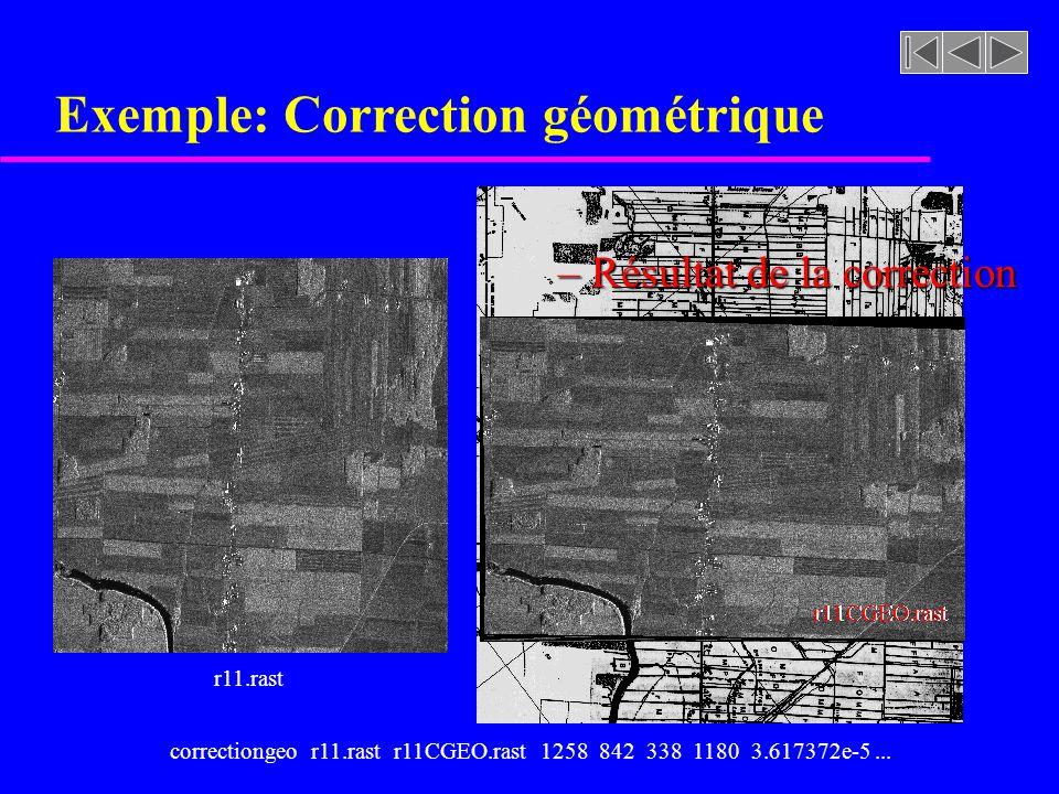 Exemple: Correction géométrique r11.rast r11CGEO.rast – Résultat de la correction cadastreNS4X4.tiffcorrectiongeo r11.rast r11CGEO.rast 1258 842 338 1