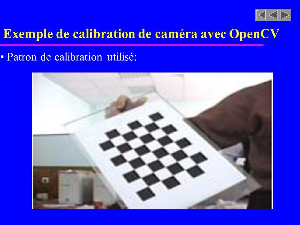 Exemple de calibration de caméra avec OpenCV Patron de calibration utilisé: