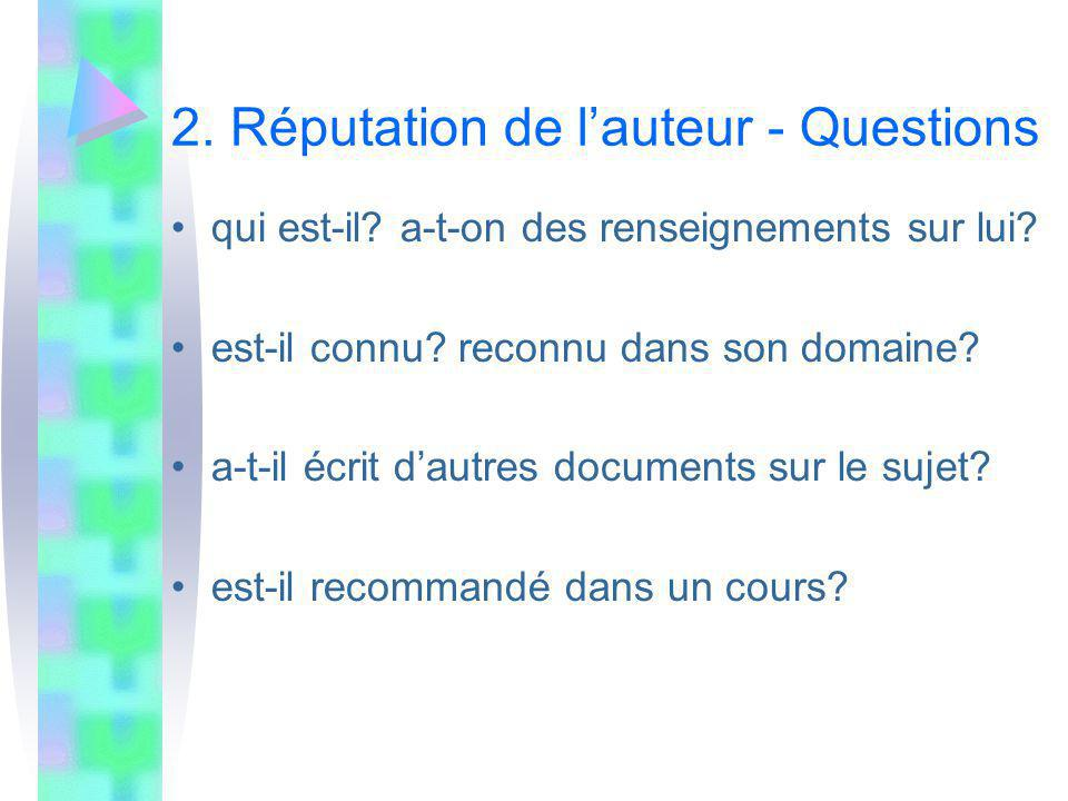 3.Objectivité de linformation - Questions intentions / motivations de lauteur.