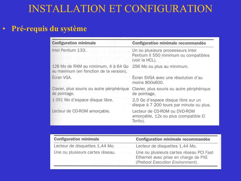 INSTALLATION ET CONFIGURATION Pré-requis du système