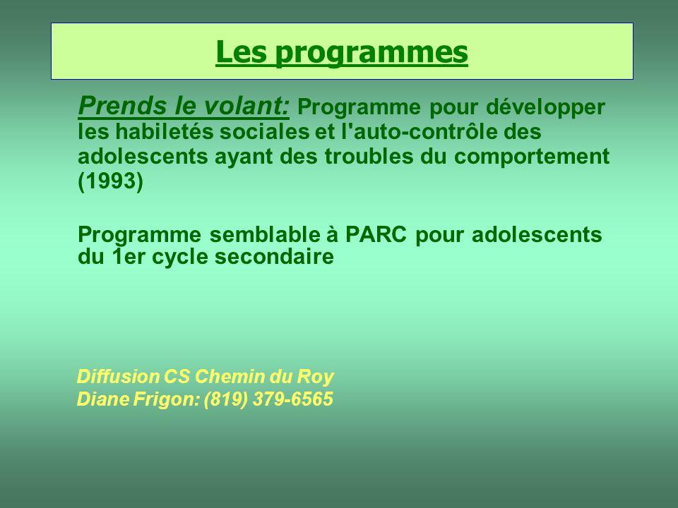 Prends le volant: Programme pour développer les habiletés sociales et l'auto-contrôle des adolescents ayant des troubles du comportement (1993) Progra