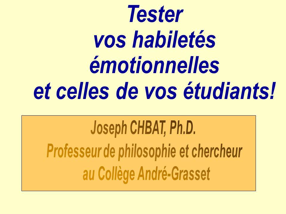 Tester vos habiletés émotionnelles et celles de vos étudiants!