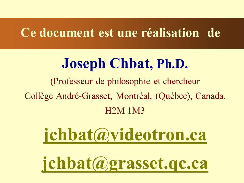 Ce document est une réalisation de Joseph Chbat, Ph.D.