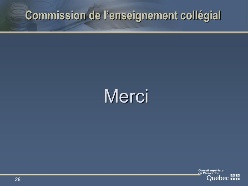 28 Commission de lenseignement collégial Merci