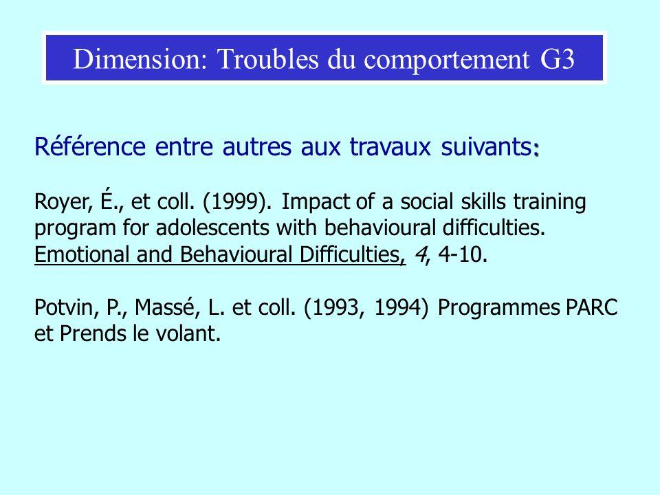 : Référence entre autres aux travaux suivants : Royer, É., et coll. (1999). Impact of a social skills training program for adolescents with behavioura