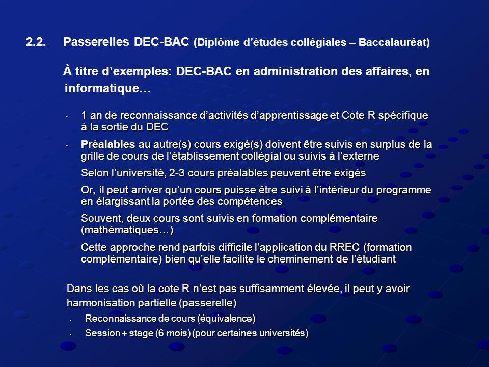 1 an de reconnaissance dactivités dapprentissage et Cote R spécifique à la sortie du DEC 1 an de reconnaissance dactivités dapprentissage et Cote R sp