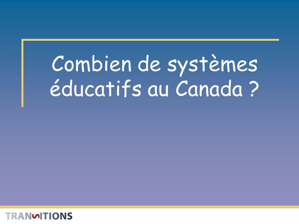 Combien de systèmes éducatifs au Canada