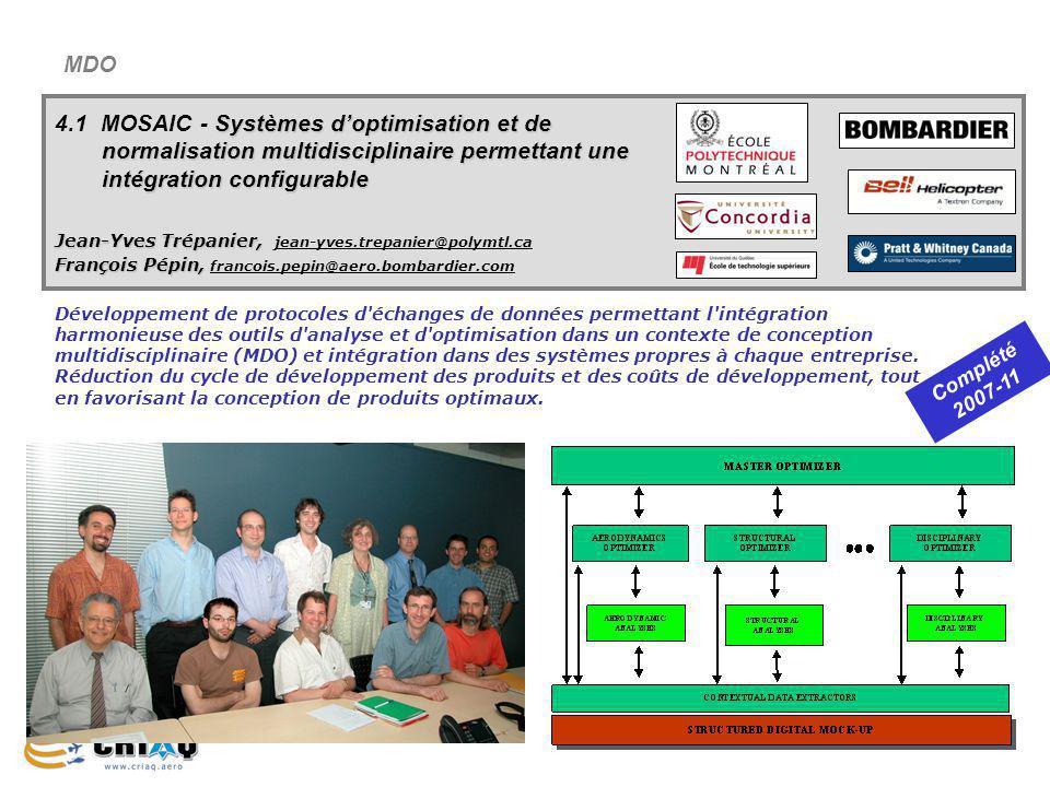 20 MDO Systèmes doptimisation et de normalisation multidisciplinaire permettant une intégration configurable 4.1 MOSAIC - Systèmes doptimisation et de
