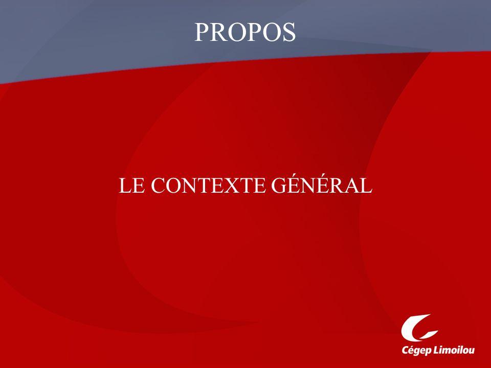 PROPOS LE CONTEXTE GÉNÉRAL
