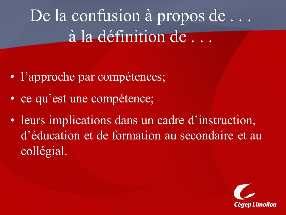 De la confusion à propos de... à la définition de... lapproche par compétences; ce quest une compétence; leurs implications dans un cadre dinstruction