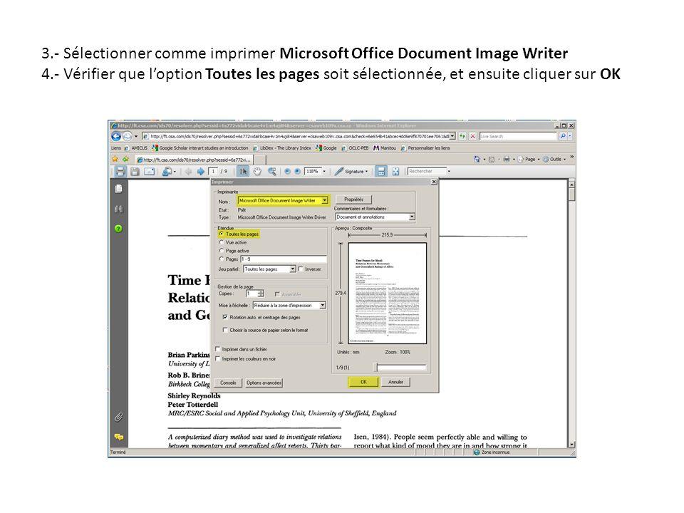 3.- Sélectionner comme imprimer Microsoft Office Document Image Writer 4.- Vérifier que loption Toutes les pages soit sélectionnée, et ensuite cliquer sur OK