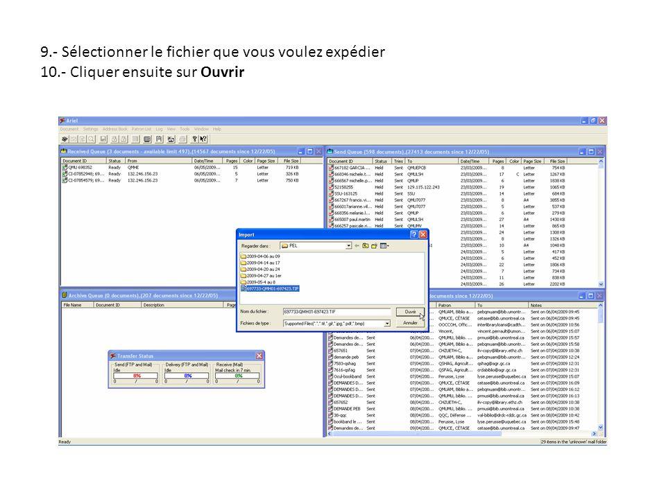 9.- Sélectionner le fichier que vous voulez expédier 10.- Cliquer ensuite sur Ouvrir