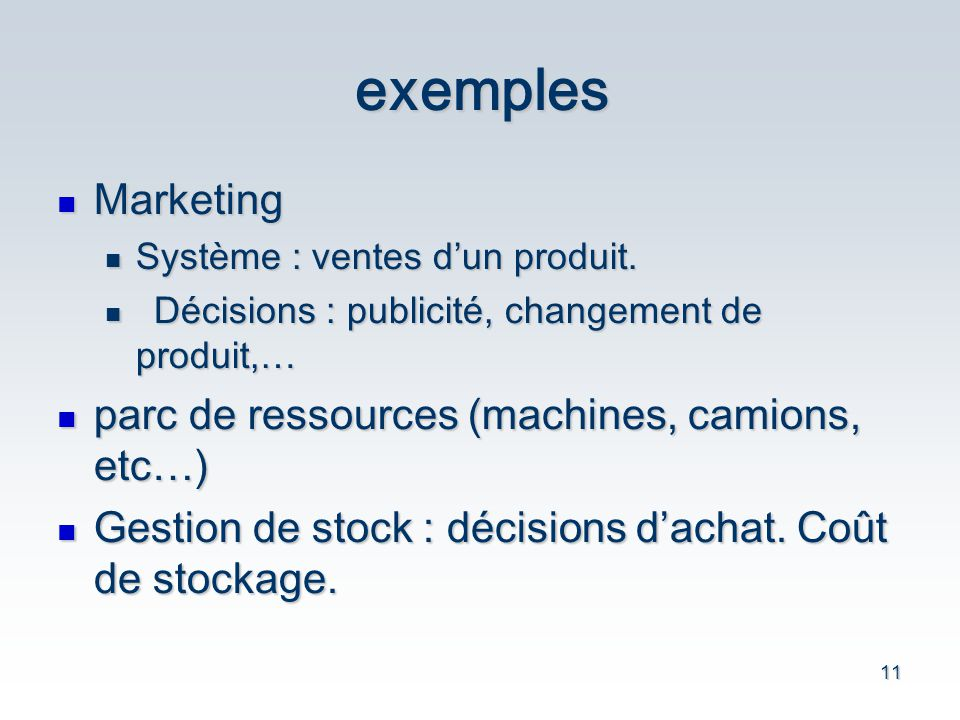 11 exemples Marketing Marketing Système : ventes dun produit.