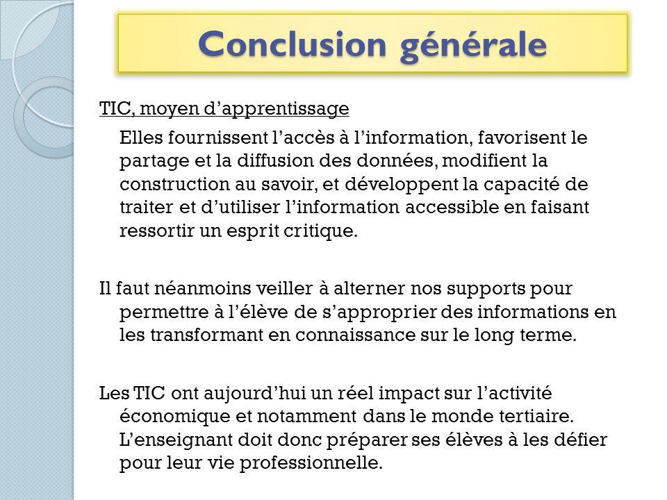 TIC, moyen dapprentissage Elles fournissent laccès à linformation, favorisent le partage et la diffusion des données, modifient la construction au sav