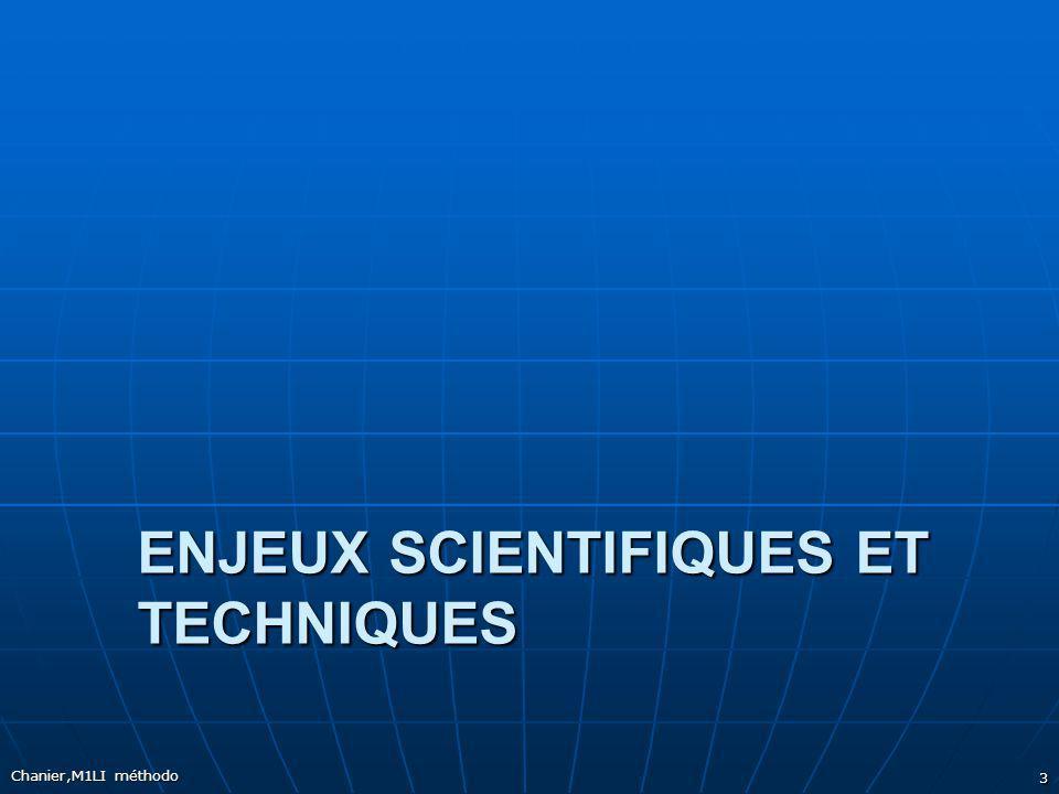 ENJEUX SCIENTIFIQUES ET TECHNIQUES Chanier,M1LI méthodo 3