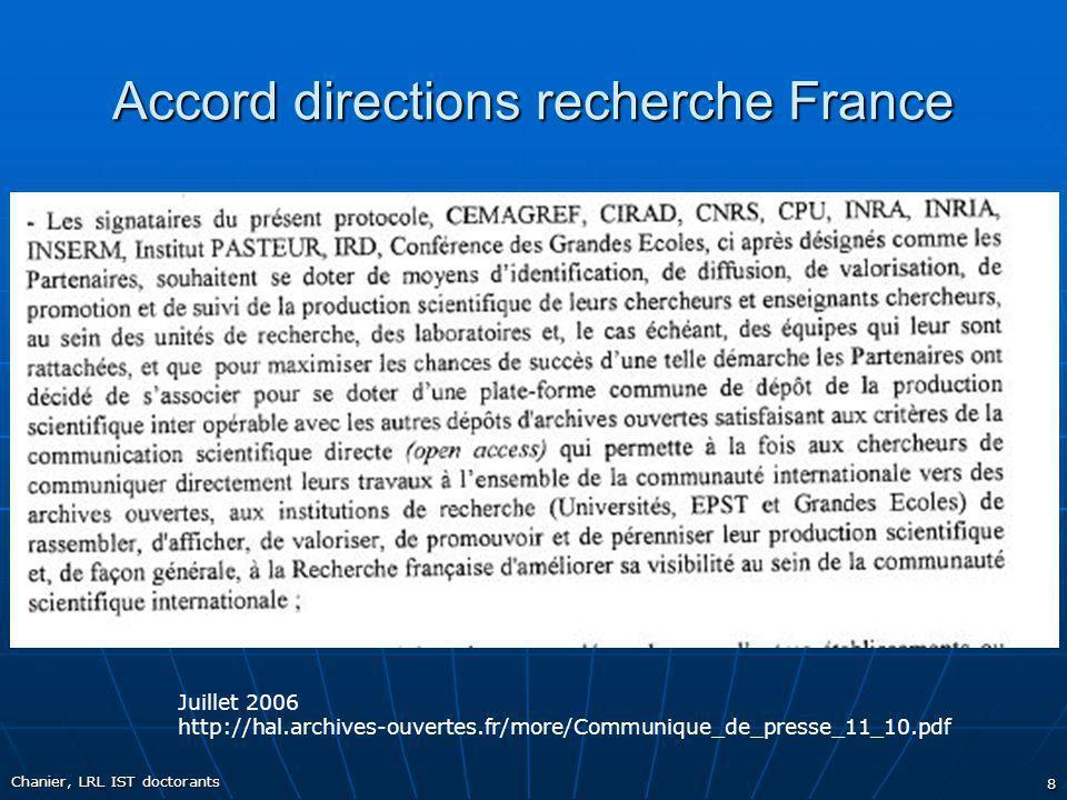 Accord directions recherche France Chanier, LRL IST doctorants 8 Juillet 2006 http://hal.archives-ouvertes.fr/more/Communique_de_presse_11_10.pdf