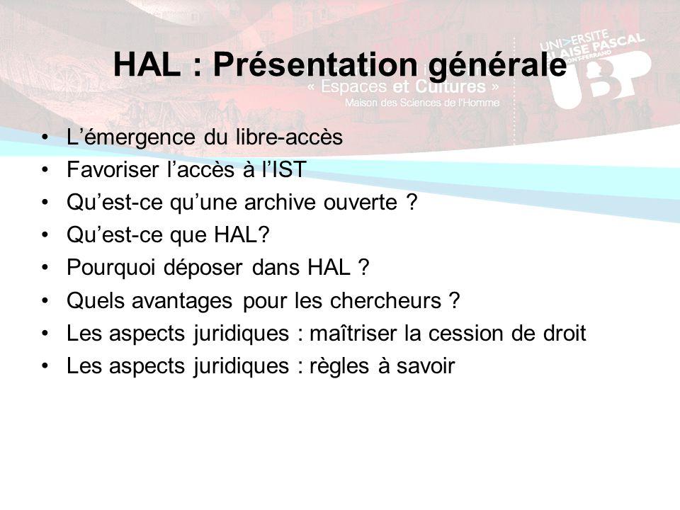 HAL : Présentation générale Lémergence du libre-accès Favoriser laccès à lIST Quest-ce quune archive ouverte .