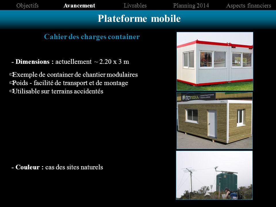 - Dimensions : actuellement ~ 2.20 x 3 m Exemple de container de chantier modulaires Poids - facilité de transport et de montage Utilisable sur terrai