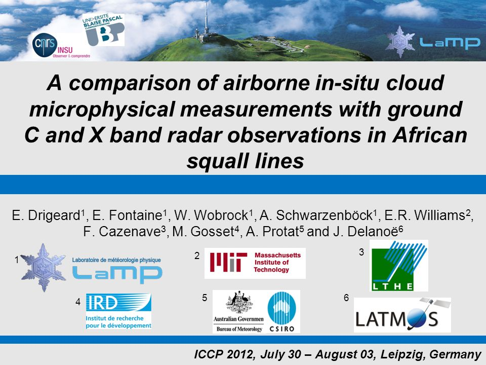 A comparison of airborne in-situ cloud microphysical measurements with ground C and X band radar observations in African squall lines E. Drigeard 1, E
