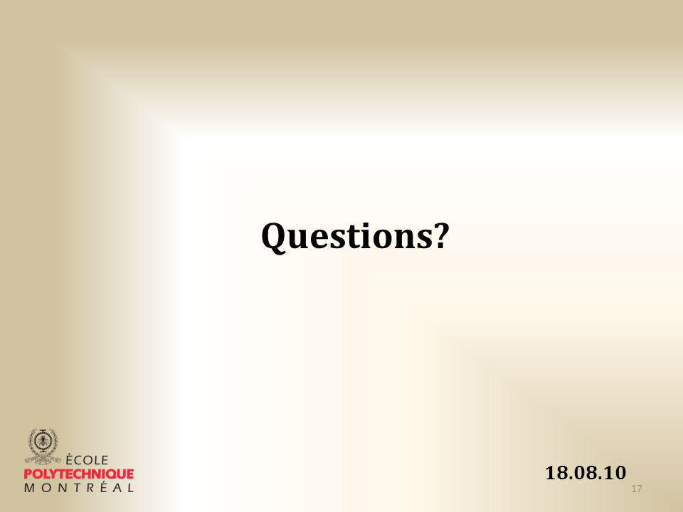 18.08.10 Questions? 17