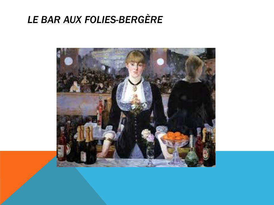 LE BAR AUX FOLIES-BERGÈRE
