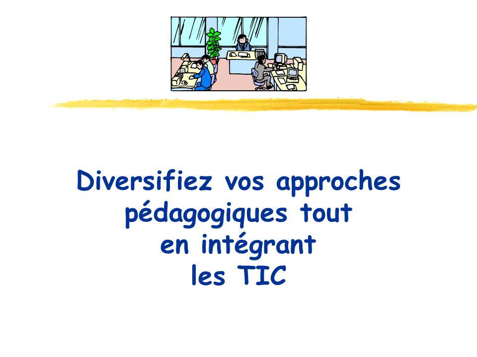 Diversifiez vos approches pédagogiques tout en intégrant les TIC