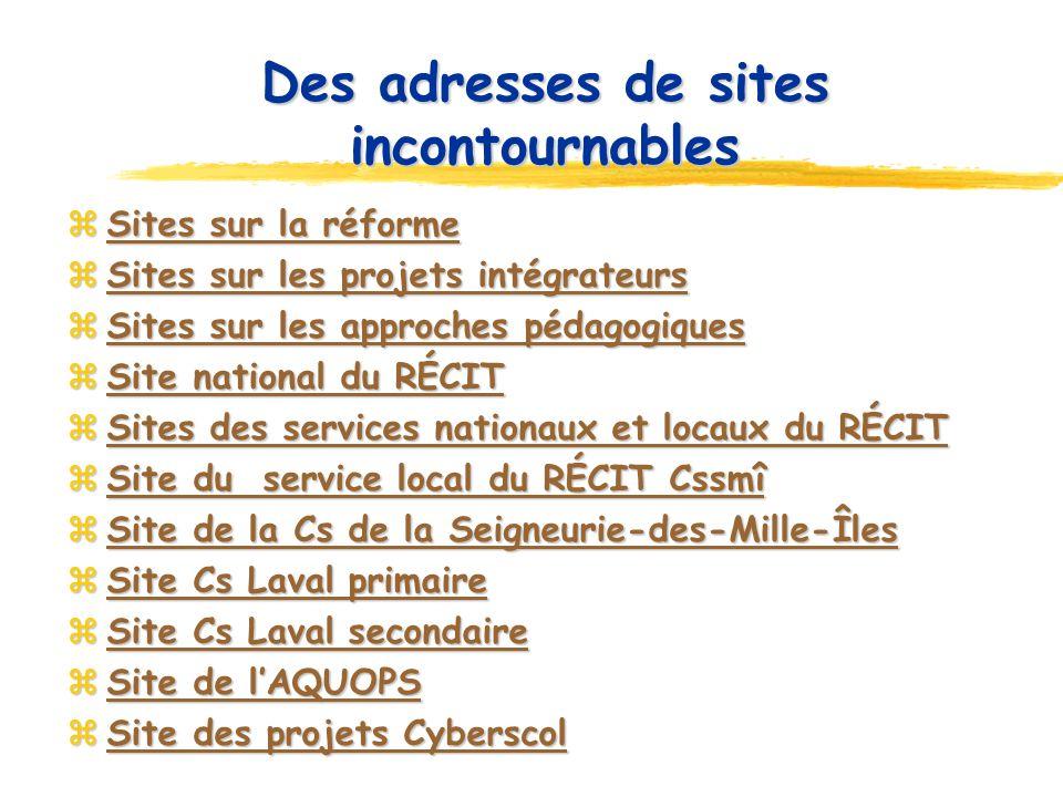 Sites sur la réforme Sites sur la réforme Sites sur la réforme Sites sur la réforme Sites sur les projets intégrateurs Sites sur les projets intégrate