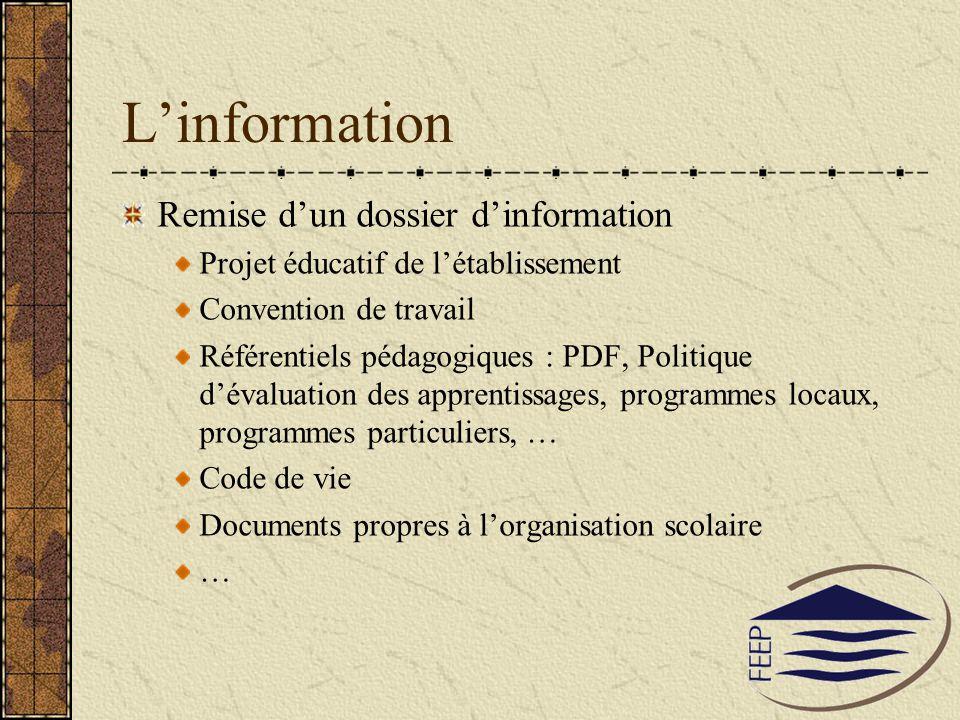 Linformation Remise dun dossier dinformation Projet éducatif de létablissement Convention de travail Référentiels pédagogiques : PDF, Politique dévalu