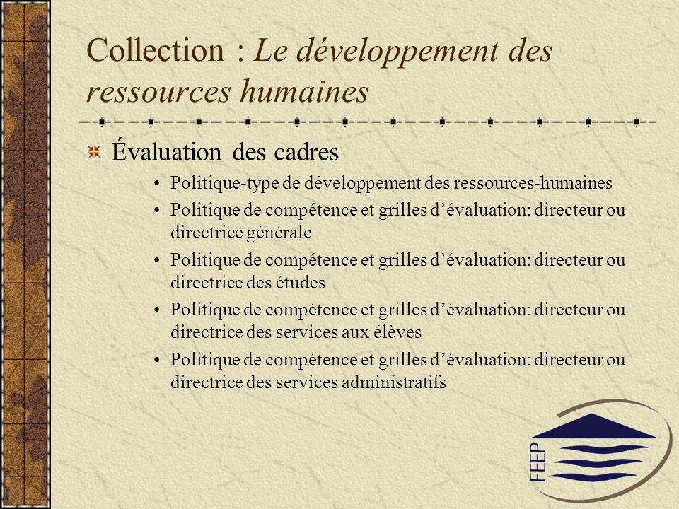 Collection : Le développement des ressources humaines Évaluation des cadres Politique-type de développement des ressources-humaines Politique de compé