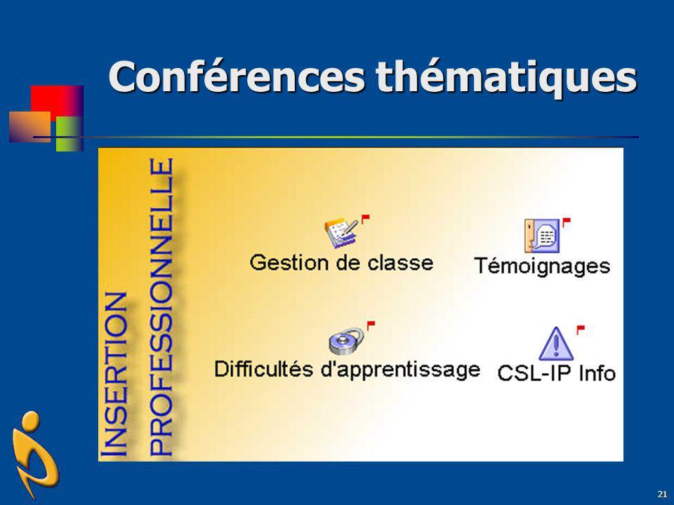 21 Conférences thématiques