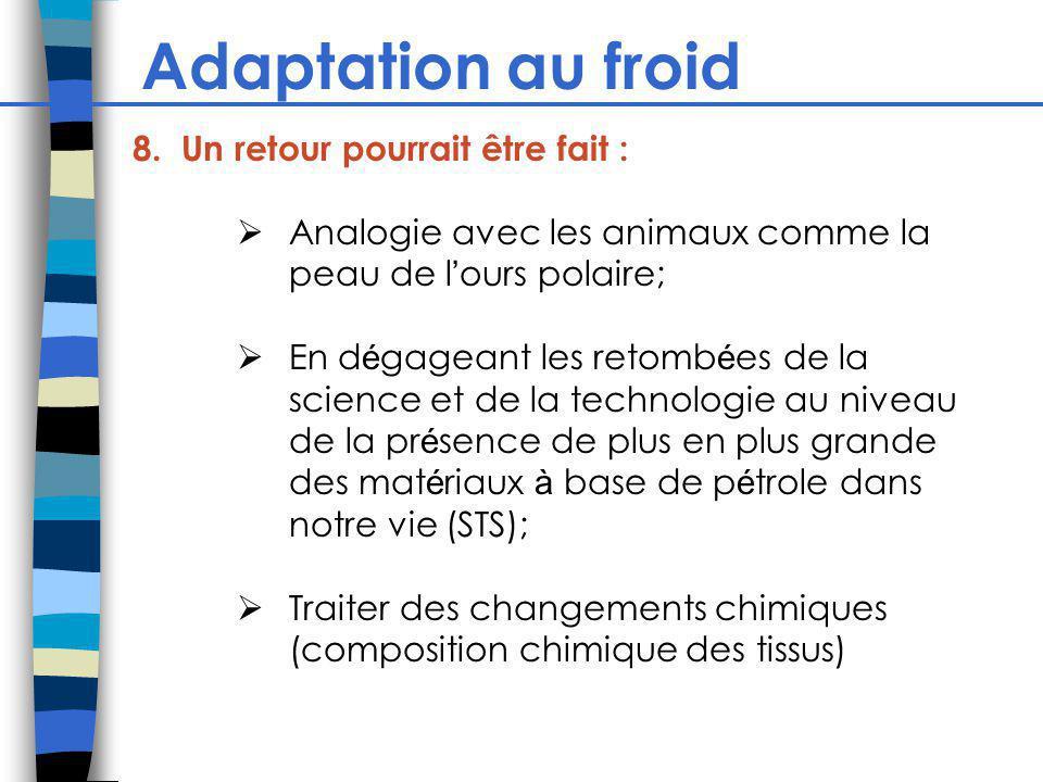 Adaptation au froid 8.