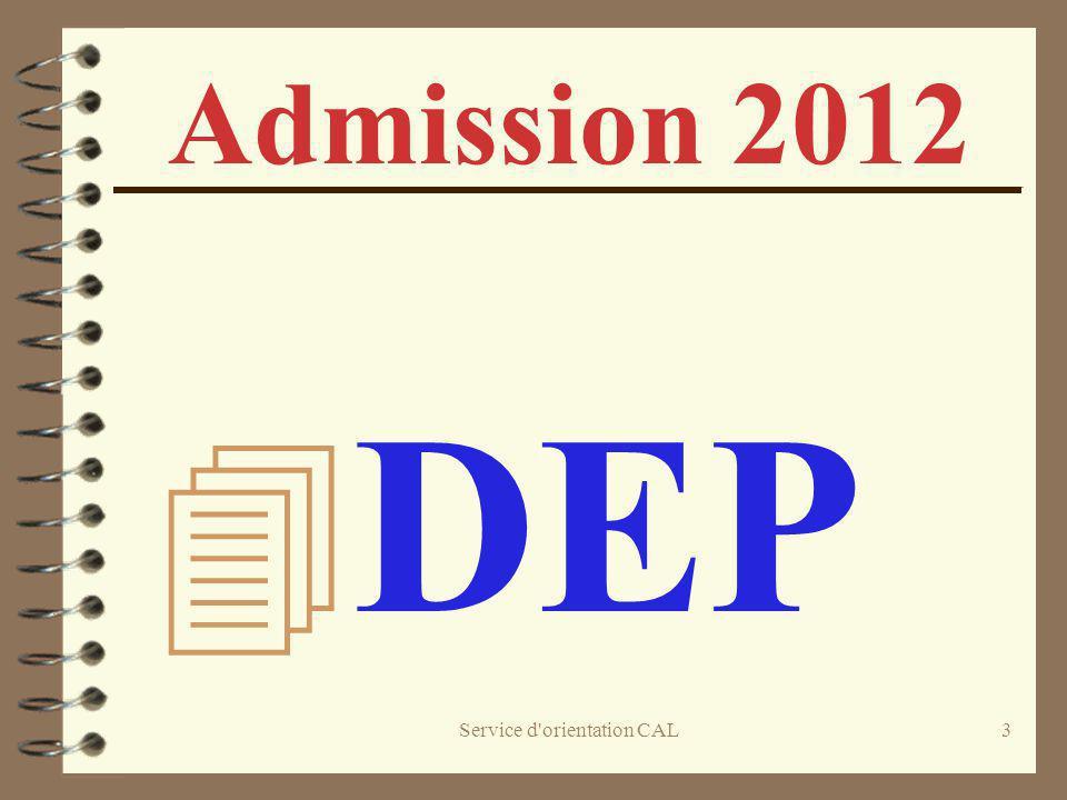 Service d'orientation CAL3 Admission 2012 4 DEP