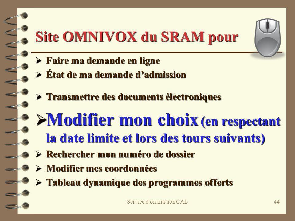 Service d'orientation CAL44 Site OMNIVOX du SRAM pour Faire ma demande en ligne Faire ma demande en ligne État de ma demande dadmission État de ma dem