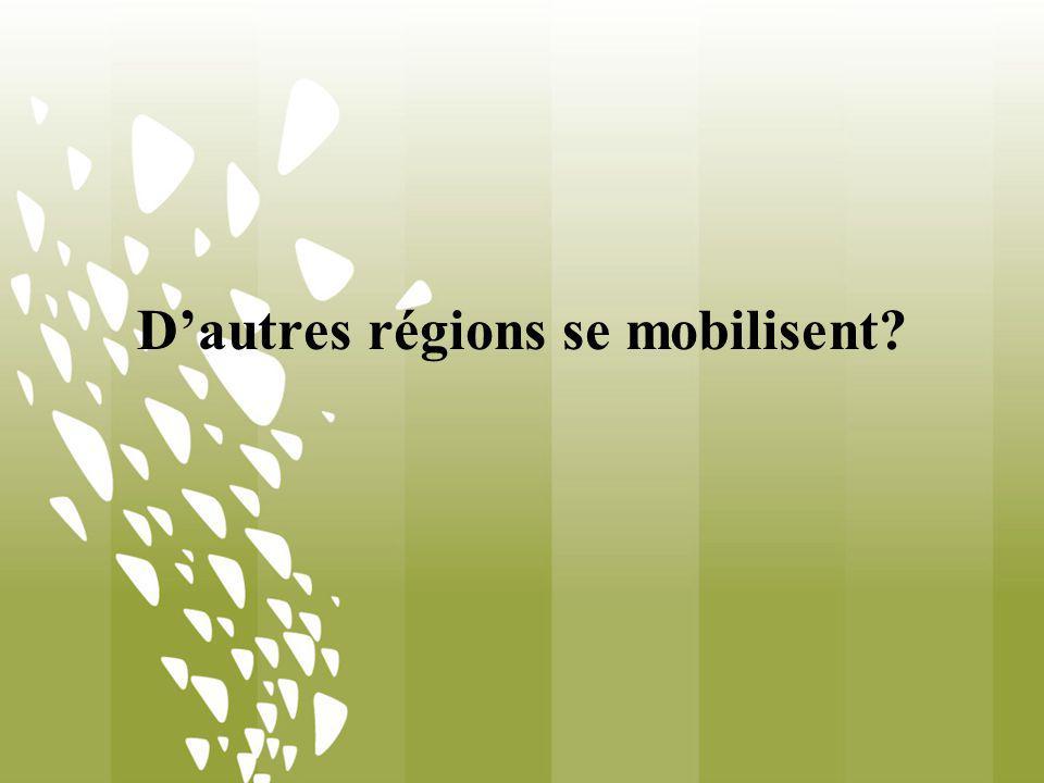 Dautres régions se mobilisent