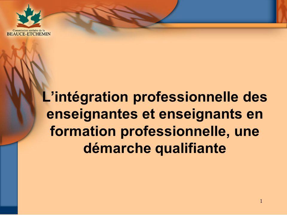 1 Lintégration professionnelle des enseignantes et enseignants en formation professionnelle, une démarche qualifiante